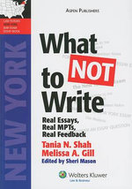 What Not to Write : Real Essays, Real MPTs, Real Feedback - Tania N Shah
