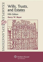Wills, Trusts, and Estates : Wills, Trusts, and Estates, 5th Edition - Gerry W Beyer