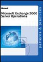 Security Operations for Exchange 2000 Server : Lecture Notes in Computer Science - Microsoft Corporation