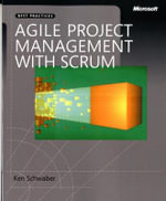 Agile Project Management with SCRUM : PROFESSIONAL - Ken Schwaber