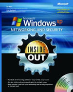 Microsoft Windows XP Networking and Security Inside Out : Also Covers Windows 2000 - Ed Bott