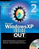Microsoft Windows XP Inside Out : BPG-Inside Out - Ed Bott
