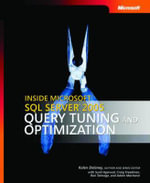Inside Microsoft SQL Server(TM) 2005  :  Query Tuning and Optimization - Kalen Delaney