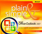 Microsoft Office Outlook 2007 Plain and Simple : PLAIN & SIMPLE - Jim Boyce