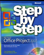 Microsoft Office Project 2007 Step-by-Step : STEP BY STEP - Carl S. Chatfield