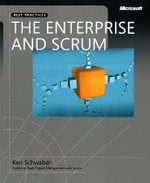 The Enterprise and Scrum : BEST PRACTICES - Ken Schwaber