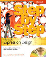Microsoft Expression Design Step by Step : Build exactly the skills you need. Learn at the pace you want - Sara Froehlich