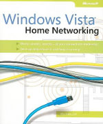 Windows Vista : Home Networking - Joli Ballew