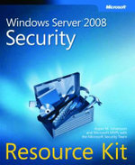 Windows Server 2008 Security Resource Kit : RESOURCE KIT - Jesper M. Johansson