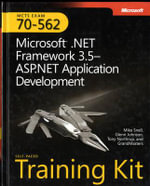 Microsoft .NET Framework 3.5 :  Microsoft . NET Framework 3.5 ASP . Net Application Development - M. Snell