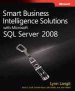 Smart Business Intelligence Solutions with Microsoft SQL Server 2008 : PRO-Developer - Lynn Langit