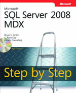 Microsoft SQL Server 2008 MDX Step by Step : STEP BY STEP DEVELOP - Bryan Smith