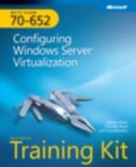 Configuring Windows Server Virtualization :  Configuring Windows Server Virtualization - Nelson Ruest