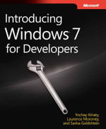 Introducing Windows 7 for Developers - Yochay Kiriaty