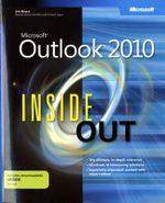 Microsoft Outlook 2010 Inside Out : INSIDE OUT - Jim Boyce