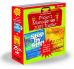 The Microsoft Project Management 2007 Toolkit : Microsoft Office Project 2007 Step by Step and In the Trenches with - Carl S. Chatfield