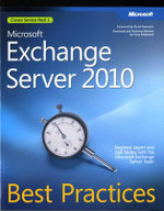 Microsoft Exchange Server 2010 Best Practices : BEST PRACTICES - Siegfried Jagott