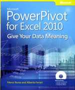 Microsoft PowerPivot for Excel 2010 : Give Your Data Meaning - Marco Russo