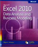 Data Analysis and Business Modeling : Microsoft Excel 2010 - Wayne L. Winston