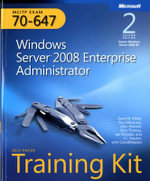 MCITP Self-paced Training Kit (Exam 70-647) : Windows Server 2008 Enterprise Administrator - David R. Miller