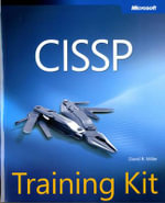 CISSP Training Kit : MICROSOFT PRESS - David R. Miller