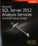 Microsoft SQL Server 2012 Analysis Services : The BISM Tabular Model - Marco Russo