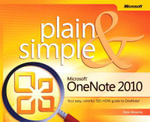 Microsoft OneNote 2010 Plain & Simple : MICROSOFT PRESS - Peter Weverka