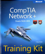CompTIA Network+ Training Kit (Exam N10-005) : MICROSOFT PRESS - Craig Zacker