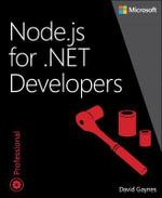 Node.js for .NET Developers : Developer Reference (Paperback) - Daivd Gaynes
