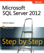 Microsoft SQL Server 2012 Step by Step : Implementing a Data Warehouse with Microsoft SQL S... - Patrick LeBlanc