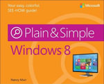 Windows 8 Plain & Simple - Nancy Muir