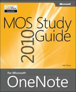 MOS 2010 Study Guide for Microsoft OneNote - John Pierce
