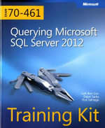 Training Kit (Exam 70-461) : Querying Microsoft SQL Server 2012 - Itzik Ben-Gan
