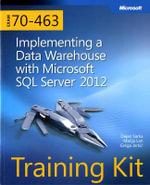 Training Kit (Exam 70-463) : Implementing a Data Warehouse with Microsoft SQL Server 2012 - Dejan Sarka