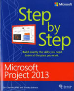 Microsoft Project 2013 Step by Step : Step by Step - Carl Chatfield