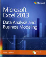 Data Analysis and Business Modeling : Microsoft Excel 2013 - Wayne Winston