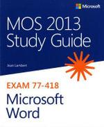 MOS 2013 Study Guide for Microsoft Word - Joan Lambert