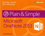 Microsoft(R) OneNote(R) 2013 Plain & Simple - Peter Weverka
