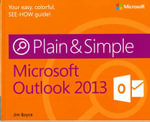 Microsoft Outlook 2013 Plain & Simple - Jim Boyce