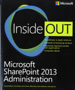 Microsoft SharePoint 2013 Administration Inside Out - Randy Williams