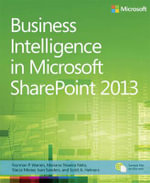 Business Intelligence in Microsoft SharePoint 2013 : New Features and Functions - Norman Warren