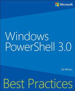 Windows PowerShell Best Practices - Ed Wilson