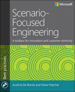 Scenario-Focused Engineering : A Toolbox for Innovation and Customer-Centricity - Austina De Bonte