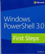 Windows PowerShell 3.0 First Steps - Ed Wilson