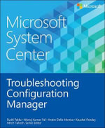 Microsoft System Center : Troubleshooting Configuration Manager - Rushdi Faldil
