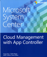 Microsoft System Center : Cloud Management with Appcontroller - Yung Chou