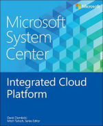 Microsoft System Center : Integrated Cloud Platform - David Ziembicki
