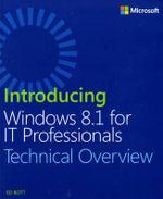 Introducing Windows 8.1 for IT Professionals - Ed Bott