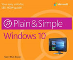 Windows 10 Plain & Simple : Plain & Simple - Nancy Muir Boysen