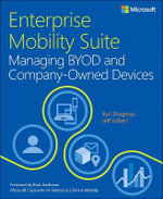 Enterprise Mobility Suite - Managing Byod and Company - Owned Devices - Yuri Diogenes